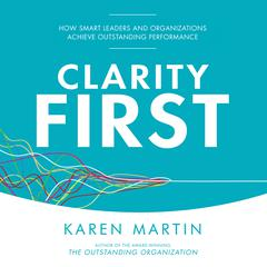 Clarity First by Karen Martin audiobook