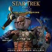 Prey: Book Three: The Hall of Heroes by  John Jackson Miller audiobook