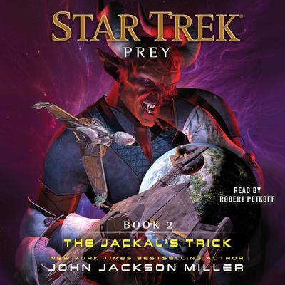 Prey: Book Two: The Jackal's Trick by John Jackson Miller audiobook