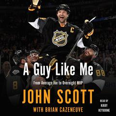 A Guy Like Me by John Scott audiobook