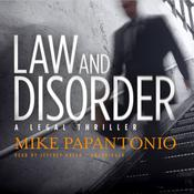 Law and Disorder by  Mike Papantonio audiobook