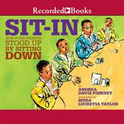 Sit-In by  Andrea Davis Pinkney audiobook