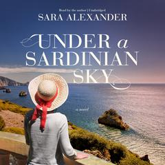 Under a Sardinian Sky by Sara Alexander