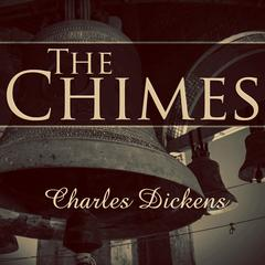 The Chimes by Charles Dickens audiobook