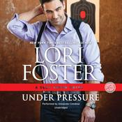 Under Pressure by  Lori Foster audiobook