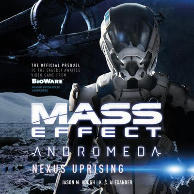 Mass Effect™ Andromeda: Nexus Uprising by Jason M. Hough audiobook
