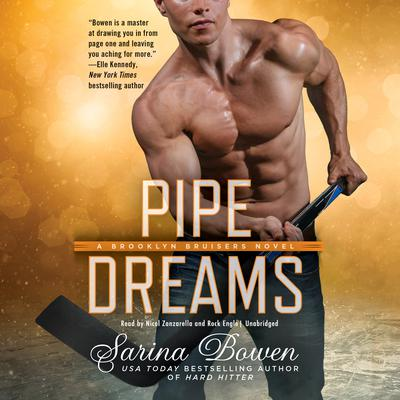 Pipe Dreams by Sarina Bowen audiobook
