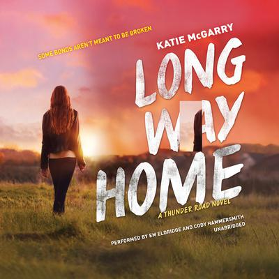 Long Way Home by Katie McGarry audiobook