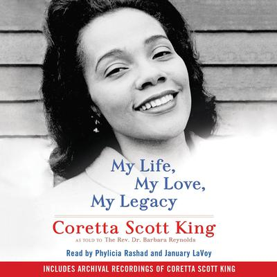 My Life, My Love, My Legacy by Coretta  Scott King audiobook