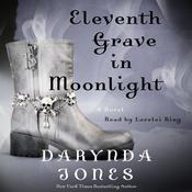 Eleventh Grave in Moonlight by  Darynda Jones audiobook