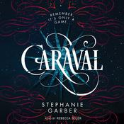 Caraval by  Stephanie Garber audiobook