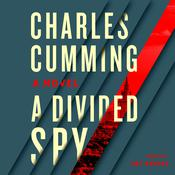 A Divided Spy by  Charles Cumming audiobook