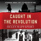 Caught in the Revolution by  Helen Rappaport audiobook