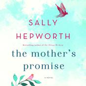 The Mother's Promise by  Sally Hepworth audiobook