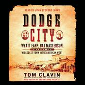 Dodge City by  Tom Clavin audiobook