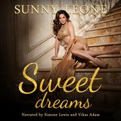 Sweet Dreams by  Sunny Leone audiobook