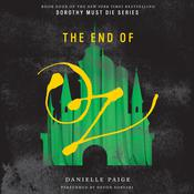 The End of Oz by  Danielle Paige audiobook