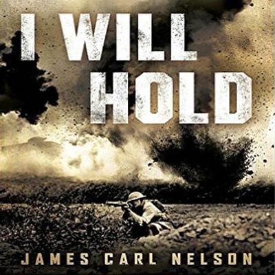 I Will Hold by James Carl Nelson audiobook