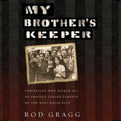 My Brother's Keeper by Rod Gragg audiobook