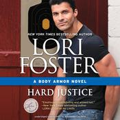 Hard Justice by  Lori Foster audiobook
