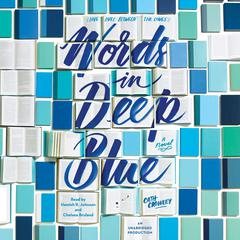 Words in Deep Blue by Cath Crowley audiobook
