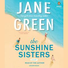 The Sunshine Sisters by Jane Green audiobook