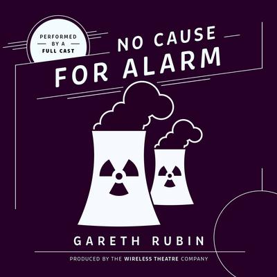 No Cause for Alarm by Gareth Rubin audiobook