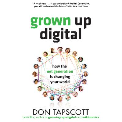 Grown Up Digital by Don Tapscott audiobook