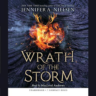 Mark of the Thief, Book 3: Wrath of the Storm by Jennifer A. Nielsen audiobook