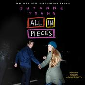 All in Pieces by  Suzanne Young audiobook