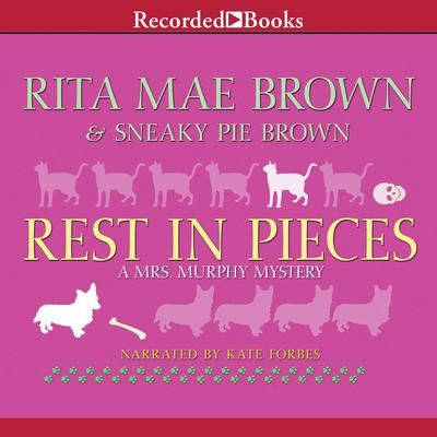 Rest in Pieces by Rita Mae Brown audiobook