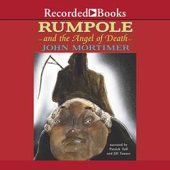 Rumpole and the Angel of Death by John Mortimer audiobook