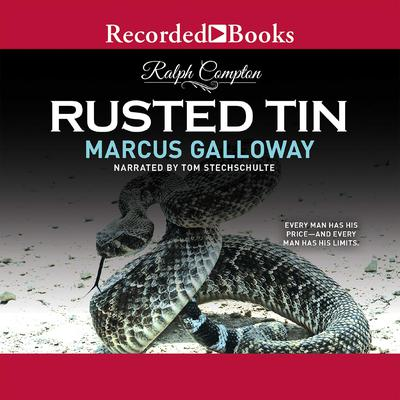 Ralph Compton Rusted Tin by Ralph Compton audiobook
