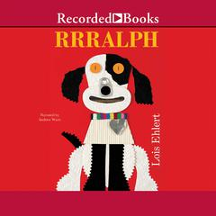 Rrralph by Lois Ehlert audiobook
