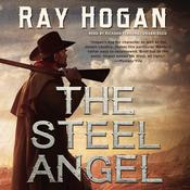 The Steel Angel  by  Ray Hogan audiobook