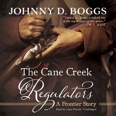 The Cane Creek Regulators by Johnny D. Boggs audiobook