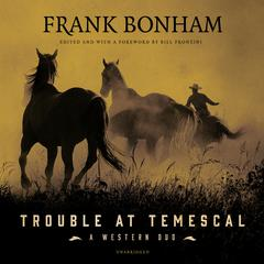 Trouble at Temescal by Frank Bonham audiobook
