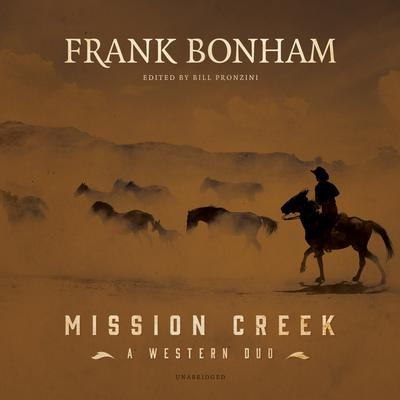 Mission Creek  by Frank Bonham audiobook