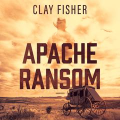 Apache Ransom by Henry Wilson Allen audiobook