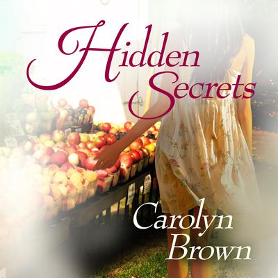 Hidden Secrets by Carolyn Brown audiobook