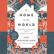 At Home in the World by  Tsh Oxenreider audiobook