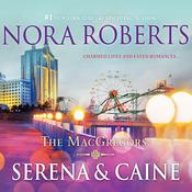 The MacGregors: Serena & Caine by  Nora Roberts audiobook