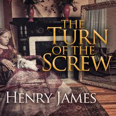 The Turn of the Screw by Henry James audiobook