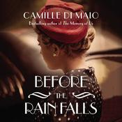 Before the Rain Falls by  Camille Di Maio audiobook