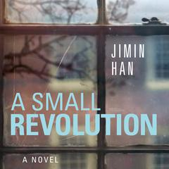 A Small Revolution by Jimin Han audiobook