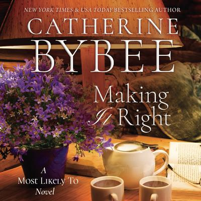 Making It Right by Catherine Bybee audiobook