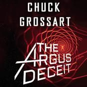 The Argus Deceit by  Chuck Grossart audiobook