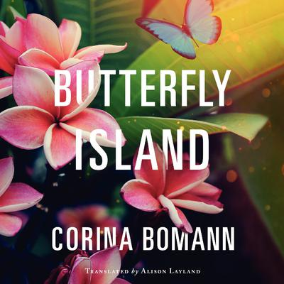 Butterfly Island by Corina Bomann audiobook