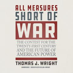 All Measures Short of War