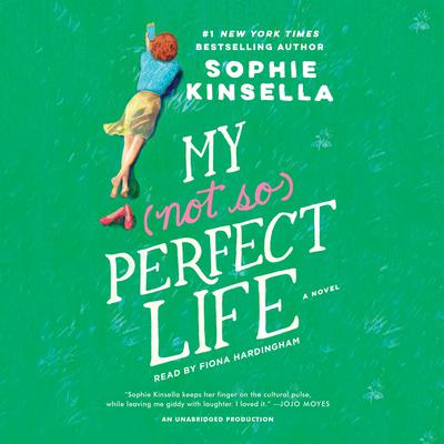 My Not So Perfect Life by Sophie Kinsella audiobook